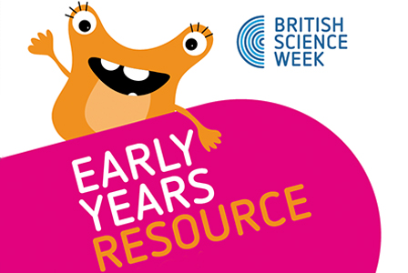 British-Science-Week-2019-Early-Years-Resources